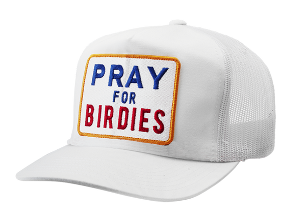 WHITE PRAY FOR BIRDIES CAP - 2018