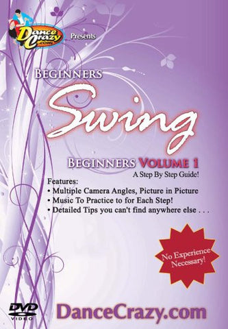 Beginner's Swing Dance Volume 1, A Step-by-Step Guide to Swing Dancing