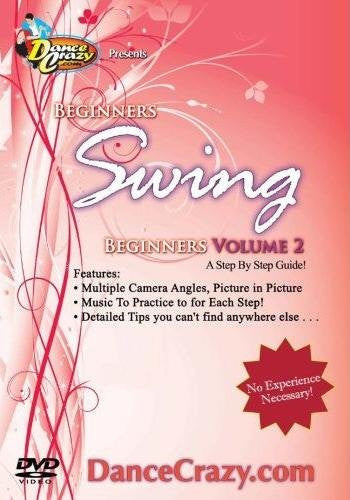Beginner's Swing Dance Volume 2, A Step-by-Step Guide to Swing Dancing