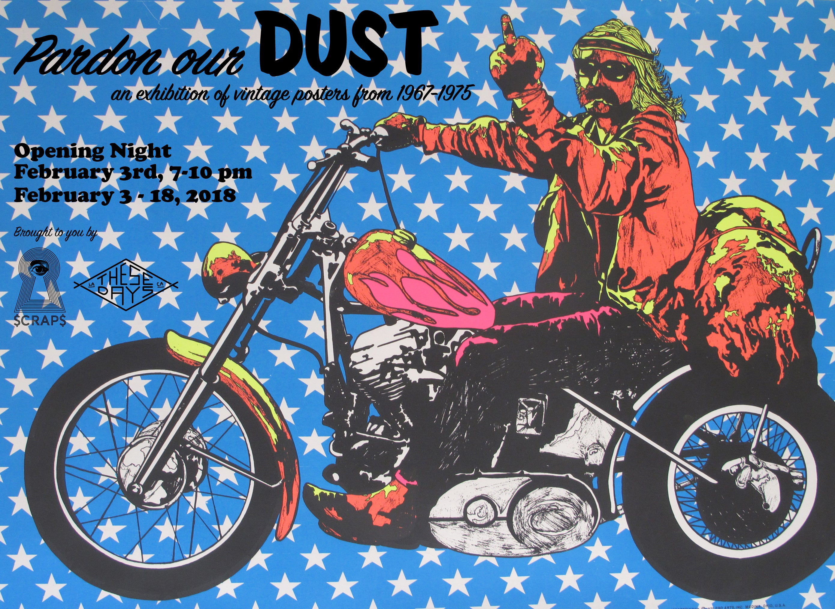 PARDON OUR DUST! An Exhibition of Vintage Posters from 1967-1975