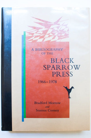 A Bibliography Of The Black Sparrow Press 1966-1978