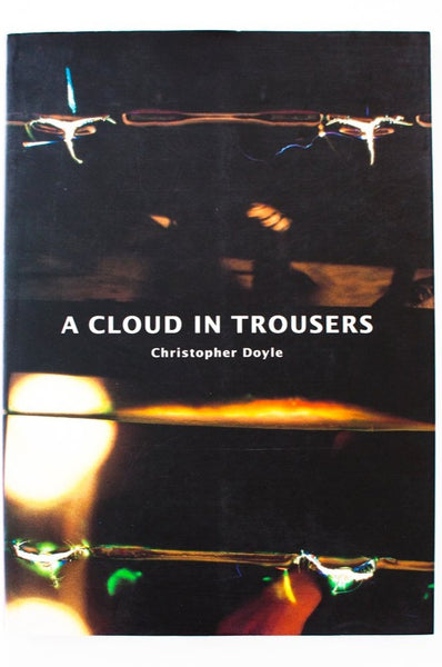 A CLOUD IN TROUSERS