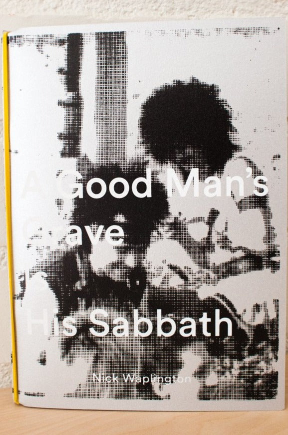 A Good Man's Grave Is His Sabbath