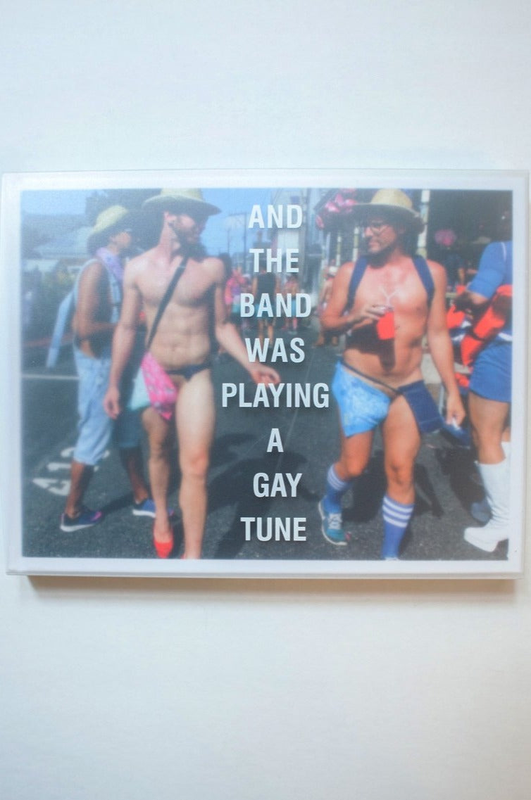 AND THE BAND WAS PLAYING A GAY TUNE