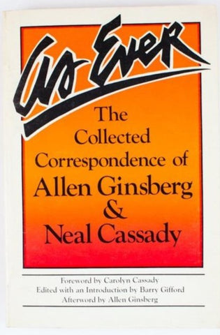 AS EVER | The Collected Correspondence of Allen Ginsberg & Neal Cassady
