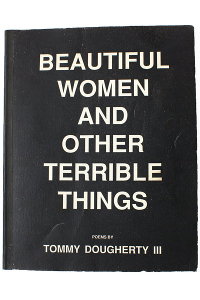 BEAUTIFUL WOMEN AND OTHER TERRIBLE THINGS