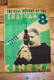 The Real History of the Chatham Super 8 Cinema | Limited Edition Poster & DVD Set