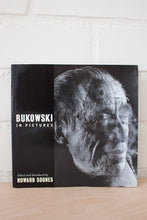 Load image into Gallery viewer, Bukowski In Pictures