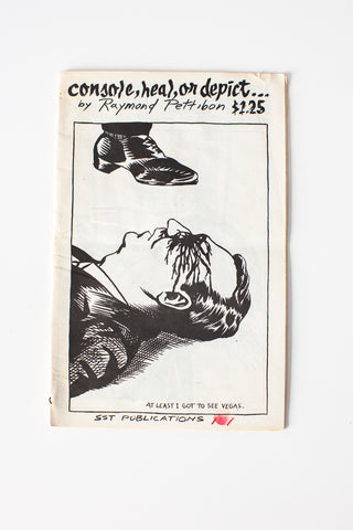 Raymond Pettibon | Console, Heal, or Depict