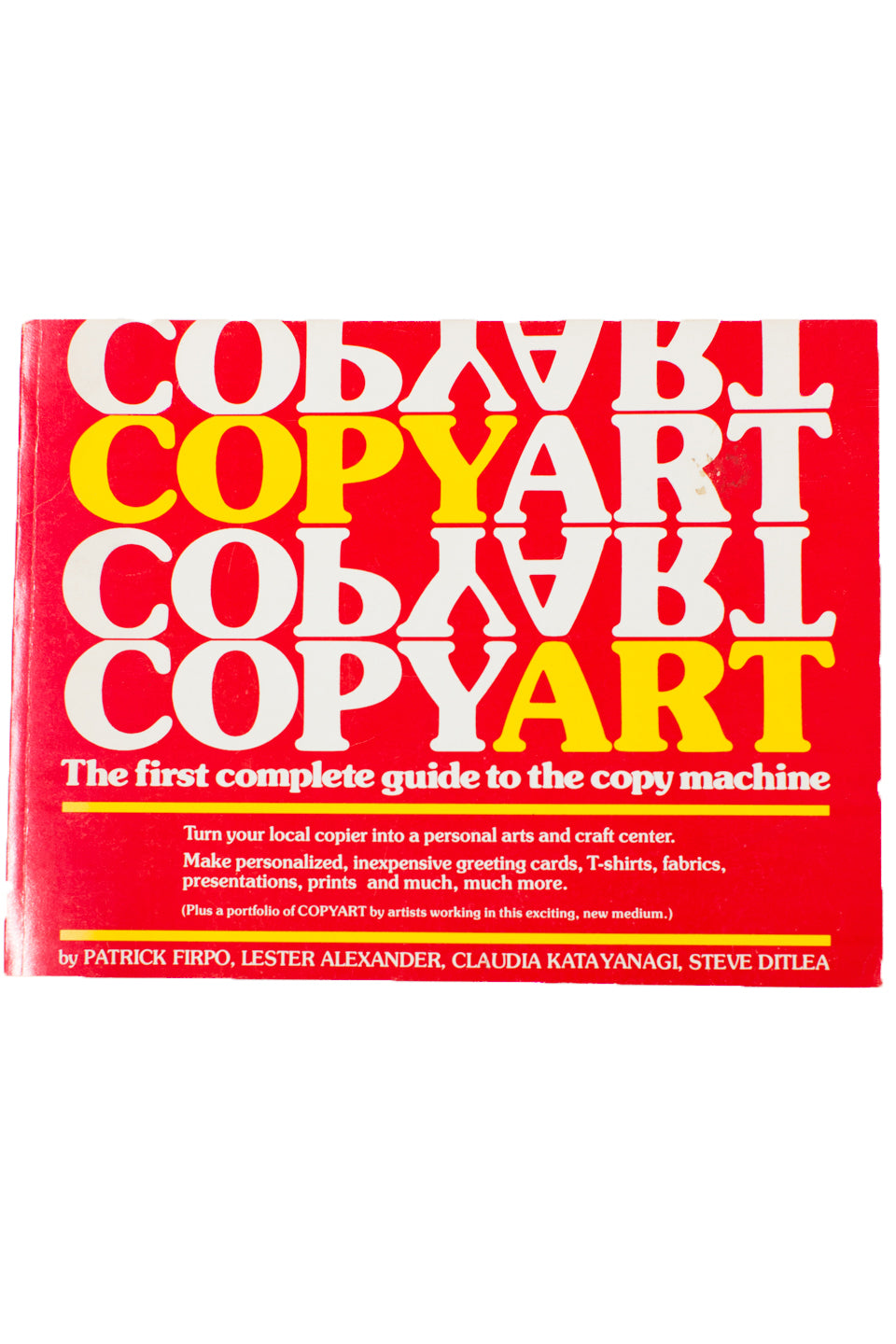 COPYART | The First Complete Guide to the Copy Machine