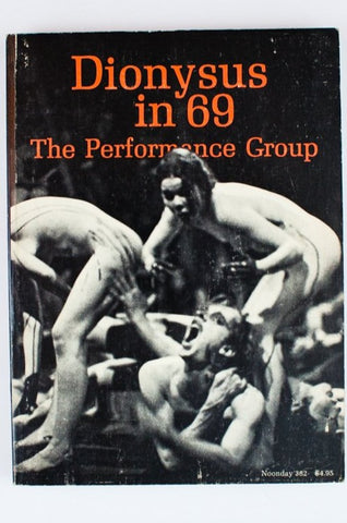 DIONYSUS IN 69 | The Performance Group
