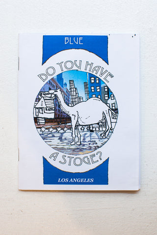 Do you have a stoge? #1 los Angeles