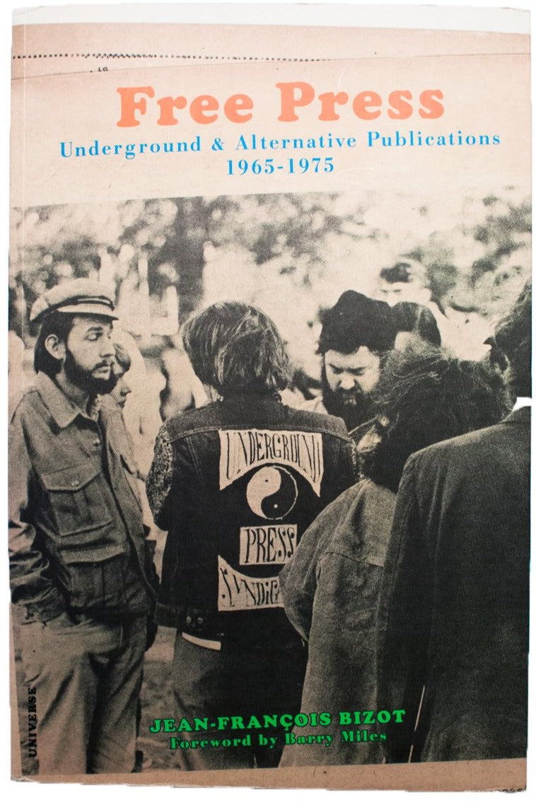 FREE PRESS | Underground and Alternative Publications 1965-1975