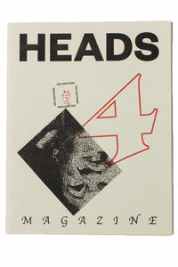 HEADS MAGAZINE No. 4