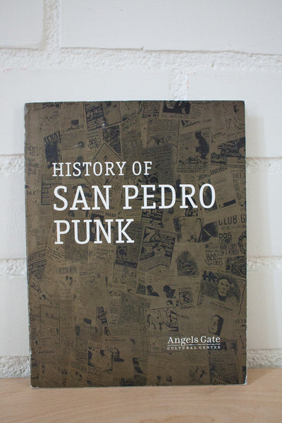 History Of San Pedro Punk