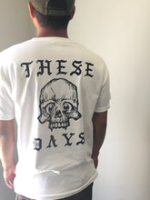Load image into Gallery viewer, THESE DAYS T-SHIRT | DERP SKULL