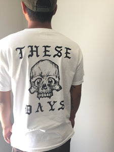 THESE DAYS T-SHIRT | DERP SKULL