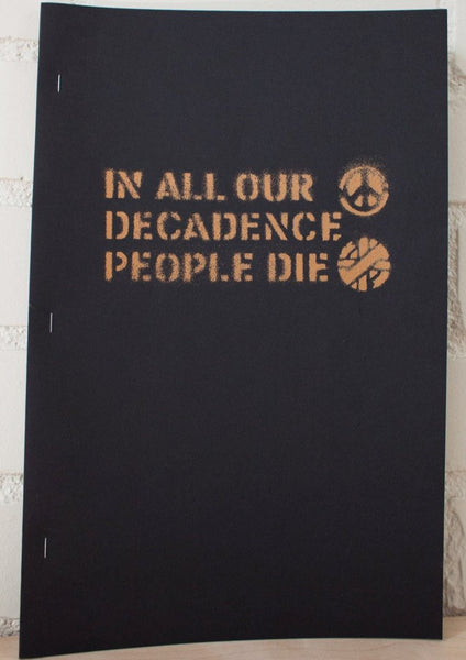 IN ALL OUR DECADENCE PEOPLE DIE | 3rd Edition