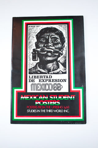 LIBERTAD DE EXPRESION | Mexican Student Posters From The Uprising 1968
