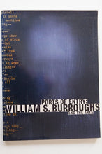 Load image into Gallery viewer, Ports Of Entry | William S. Burroughs And The Arts