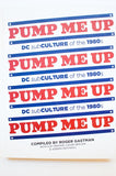 PUMP ME UP | DC subculture in the 1980s