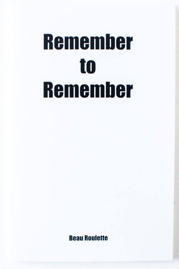 REMEMBER TO REMEMBER