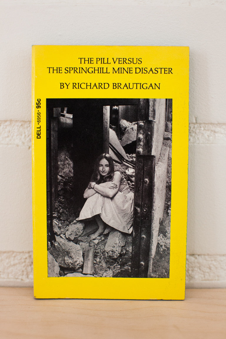 The Pill Versus The Springhill Mine Disaster