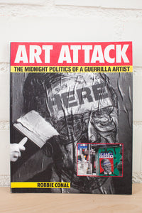 Art Attack | The Midnight Politics of A Guerrilla Artist