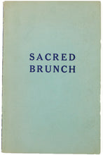 Load image into Gallery viewer, SACRED BRUNCH