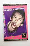 Search & Destroy #1-6: The Complete Reprint : The Authoritative Guide To Punk Culture