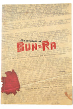 Load image into Gallery viewer, THE WISOM OF SUN RA | Sun Ra's Polemical Broadsheets and Streetcorner Leaflets