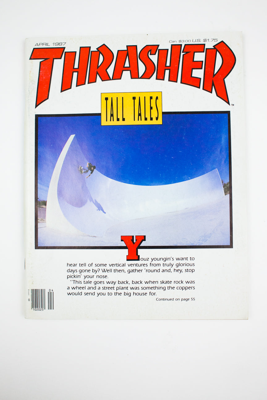 THRASHER MAGAZINE | APRIL 1987