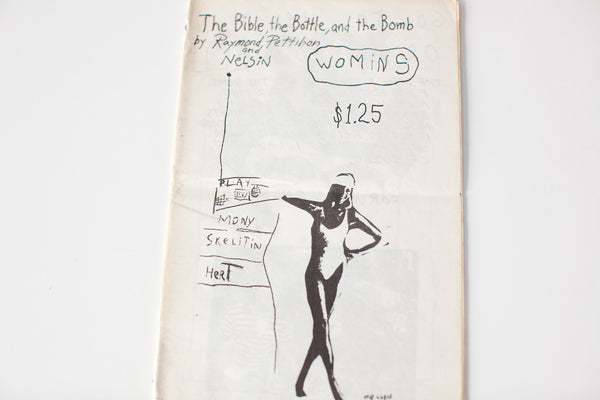Raymond Pettibon | The Bible, The Bottle, And The Bomb
