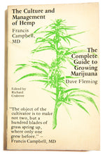 Load image into Gallery viewer, THE CULTURE AND MANAGEMENT OF HEMP & THE COMPLETE GUIDE TO GROWING MARIJUANA