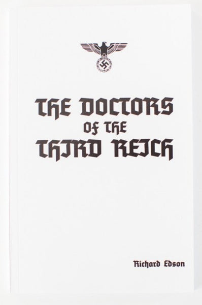 The Doctors Of The Third Reich