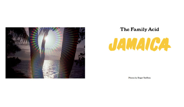 The Family Acid | Jamaica