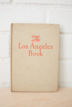 Load image into Gallery viewer, The Los Angeles Book