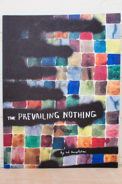 The Prevailing Nothing