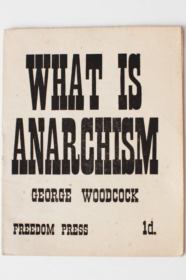 What Is Anarchism