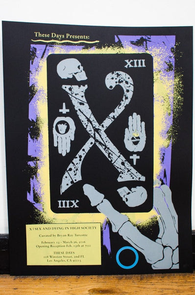 X | Sex And Dying In High Society Screen Print Poster
