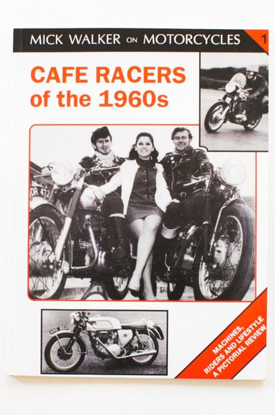CAFE RACERS OF THE 1960s
