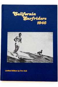 CALIFORNIA SURFRIDERS 1946