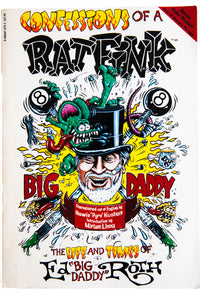 CONFESSIONS OF A RAT FINK | The Life and Times of Ed Big Daddy Roth