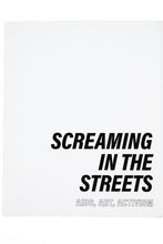 Load image into Gallery viewer, SCREAMING IN THE STREETS | Aids, Art, Activism