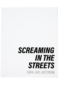 SCREAMING IN THE STREETS | Aids, Art, Activism