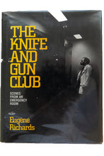 Load image into Gallery viewer, THE KNIFE AND GUN CLUB | Scenes From An Emergency Room
