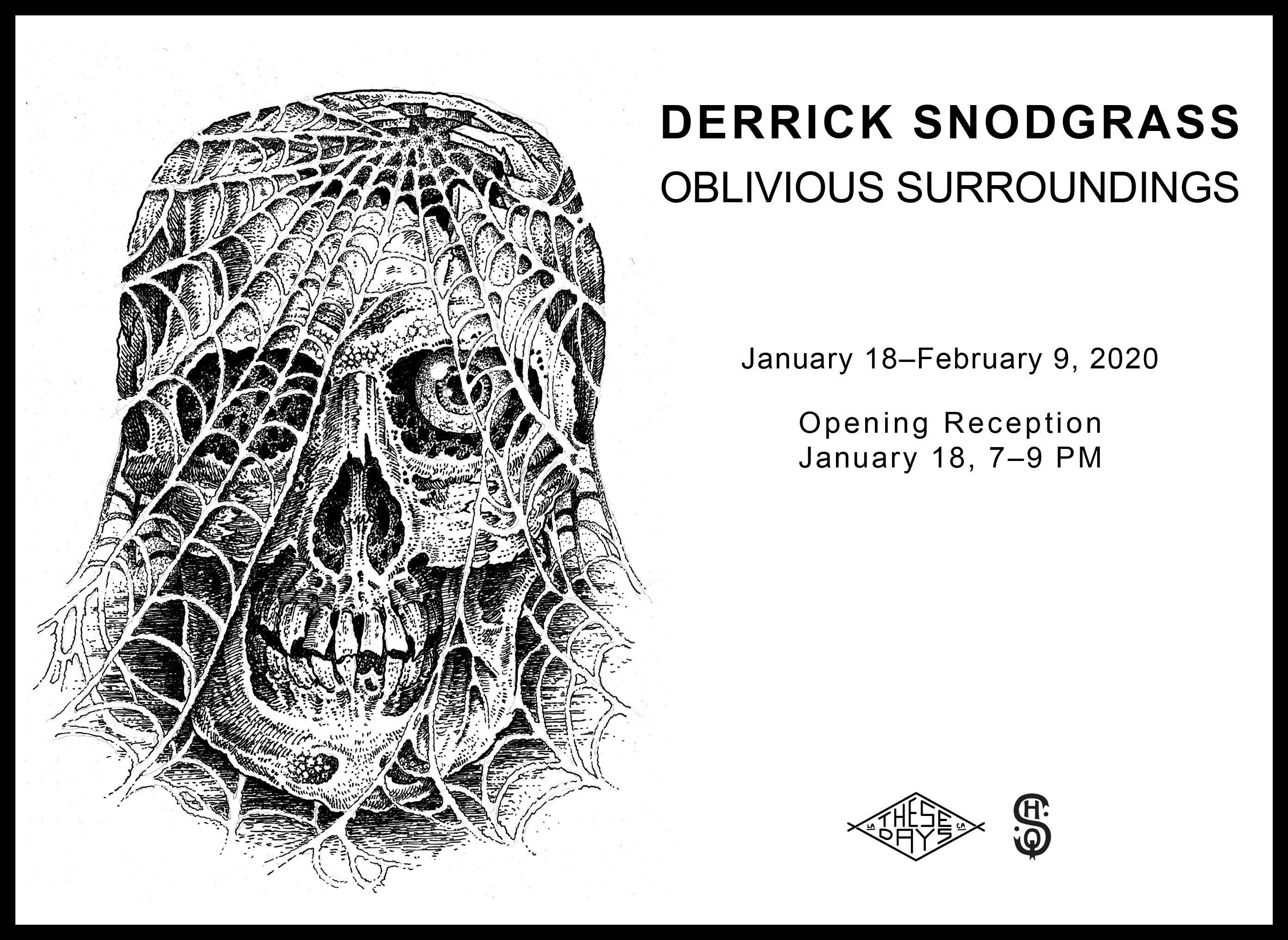 OBLIVIOUS SURROUNDINGS | Derrick Snodgrass