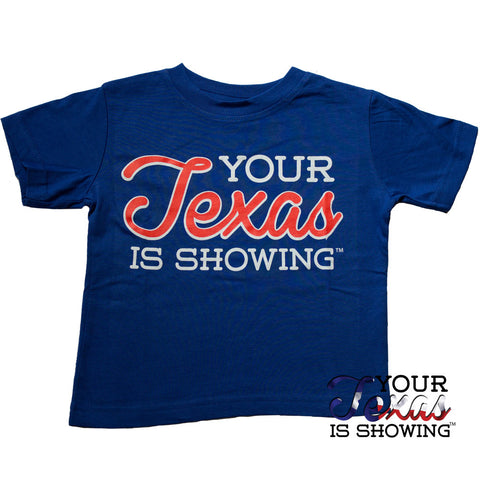 Your Texas is Showing™ Toddler Tee (Blue/Red)