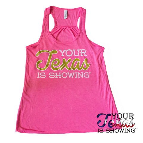Your Texas is Showing™ Flowy Racerback Tank (Pink/Gold)
