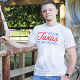 Your Texas is Showing™ Mens/Unisex Tee (White/Red/Blue)